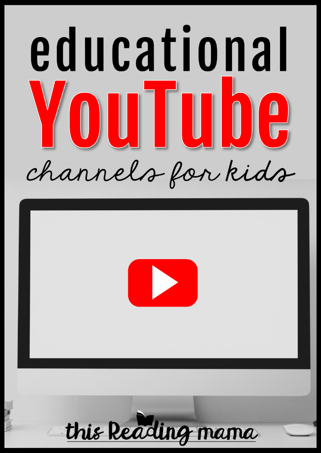 Educational YouTube Channels for Kids - This Reading Mama