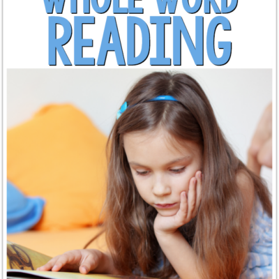 The Truth About Whole Word Reading