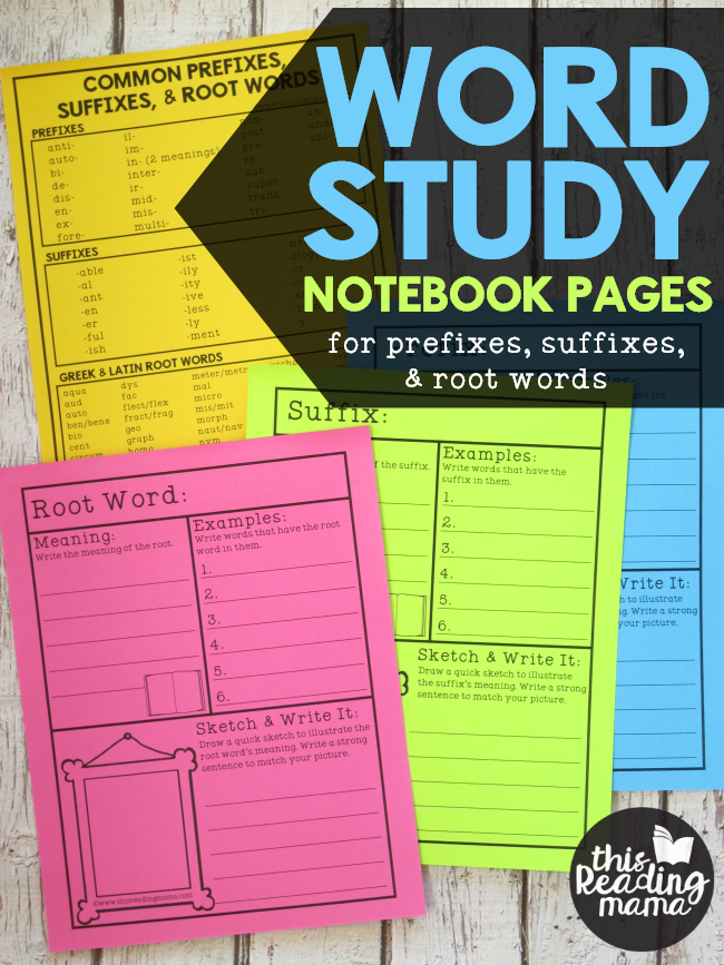 Word Study Notebook Pages for Prefixes, Suffixes, and Root Words - This Reading Mama