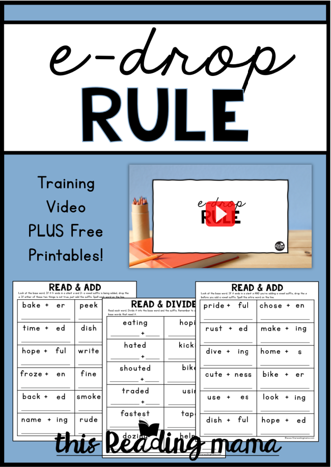 The E-Drop Rule for Reading and Spelling Blog Post - This Reading Mama