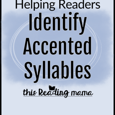 Helping Readers Identify Accented Syllables