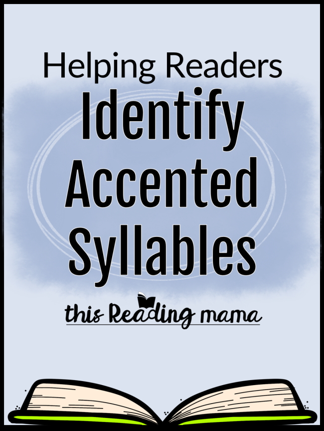 Helping Readers Identify Accented Syllables - This Reading Mama