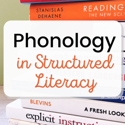 Phonology Within Structured Literacy