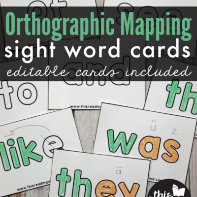 Orthographic Mapping Sight Word Cards